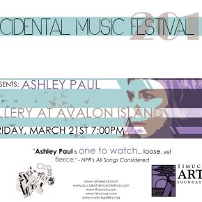 Poster art for Ashley Paul at The Gallery At Avalon Island- Friday, March21st