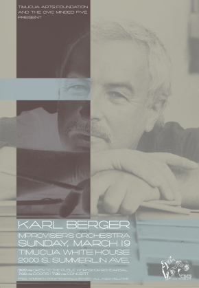 Poster art for Karl Berger Improvisers Orchestra at Timucua white house- Sunday, March 19th